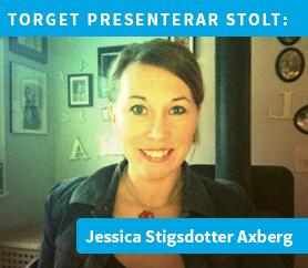 Jessica Stigsdotter Axberg gästbloggar på Torget
